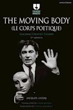 The Moving Body (Le Corps Poetique) (Theatre Makers)
