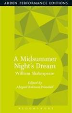 A Midsummer Night's Dream: Arden Performance Editions (Arden Performance Editions)