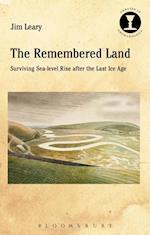 Remembered Land (Debates in Archaeology)
