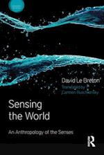 Sensing the World af David Le Breton