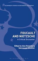 Foucault and Nietzsche (Bloomsbury Studies in Continental Philosophy)