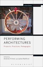 Performing Architectures af Andrew Filmer
