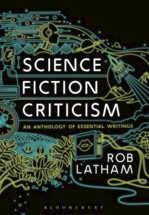 Bog, paperback Science Fiction Criticism af Rob Latham