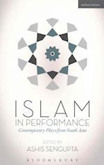 Islam in Performance af Ashis SenGupta