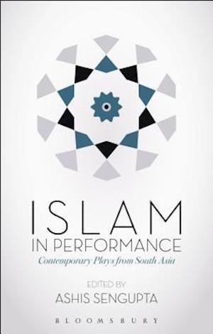 Bog, hardback Islam in Performance af Ashis SenGupta