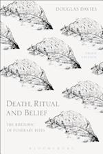Death, Ritual and Belief: The Rhetoric of Funerary Rites