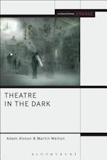 Theatre in the Dark (Methuen Drama Engage)