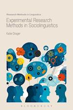 Experimental Research Methods in Sociolinguistics af Katie Drager