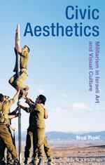 Civic Aesthetics (Radical Aesthetics Radical Art)