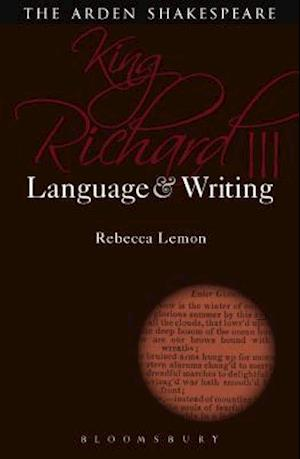 Bog, paperback King Richard III: Language and Writing af Rebecca Lemon