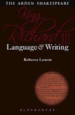 King Richard III: Language and Writing (Arden Student Skills Language and Writing)