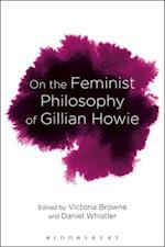 On the Feminist Philosophy of Gillian Howie