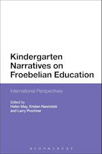 Kindergarten Narratives on Froebelian Education