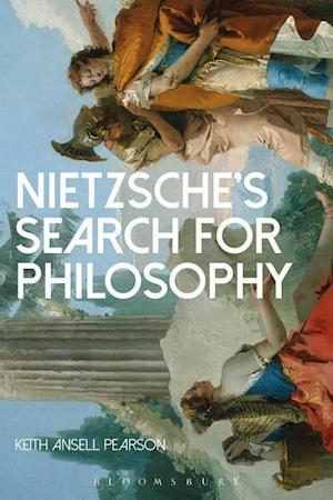 Bog, paperback Nietzsche's Search for Philosophy af Keith Ansell Pearson