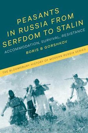 Bog, hardback Peasants in Russia from Serfdom to Stalin