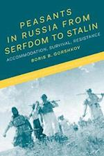 Peasants in Russia from Serfdom to Stalin af Boris B. Gorshkov