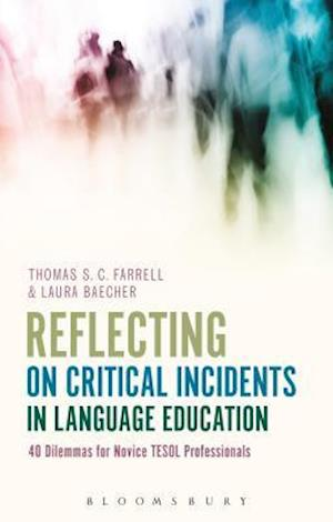 Bog, hardback Reflecting on Critical Incidents in Language Education af Thomas S. C. Farrell