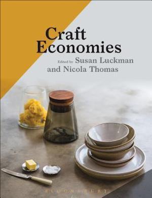 Bog, hardback Craft Economies af Susan Luckman