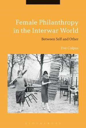 Female Philanthropy in the Interwar World