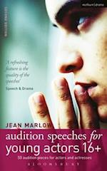 Audition Speeches for Young Actors 16+ (Audition Speeches)