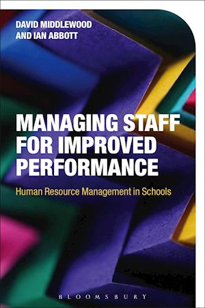Bog, hardback Managing Staff for Improved Performance af David Middlewood