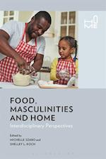 Food, Masculinities, and Home (Home)