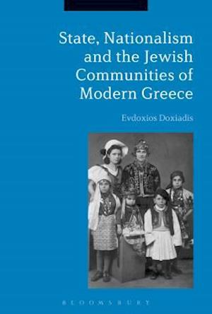 Bog, hardback State, Nationalism, and the Jewish Communities of Modern Greece af Evdoxios Doxiadis