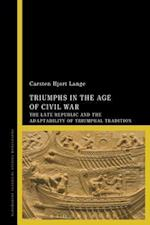Triumphs in the Age of Civil War af Carsten Hjort Lange