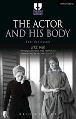 The Actor and His Body (Theatre Makers)
