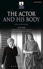 Actor and His Body (Theatre Makers)