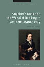Angelica's Book and the World of Reading in Late Renaissance Italy af Brendan Dooley