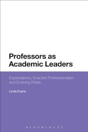 Bog, hardback Professors as Academic Leaders af Linda Evans
