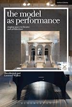Model as Performance (Performance and Design)