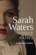 Sarah Waters: Gender and Sexual Politics