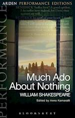 Much Ado About Nothing: Arden Performance Editions (Arden Performance Editions)
