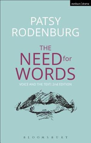 Bog, hardback The Need for Words: Voice and the Text af Patsy Rodenburg
