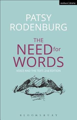 Bog, hardback The Need for Words af Patsy Rodenburg