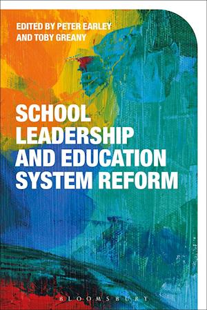 Bog, hardback School Leadership and Education System Reform af Peter Earley