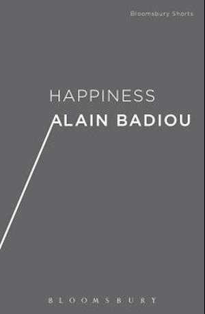 Bog, hardback Happiness af Alain Badiou