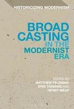 Broadcasting in the Modernist Era af Matthew Feldman
