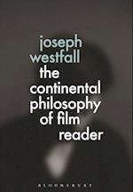The Continental Philosophy of Film Reader af Joseph Westfall