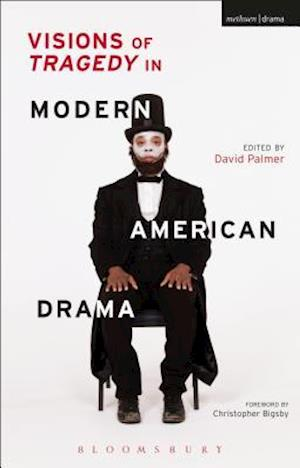 Bog, paperback Visions of Tragedy in Modern American Drama af David Palmer