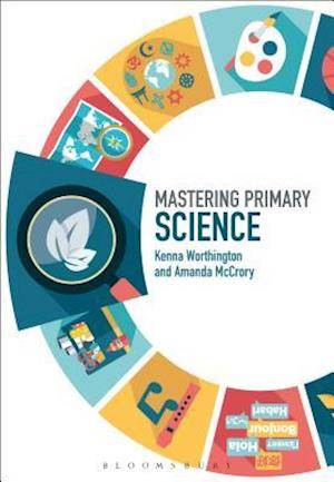 Bog, hardback Mastering Primary Science af Kenna Worthington