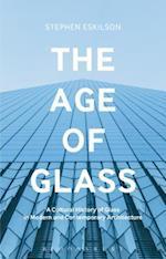 The Age of Glass af Stephen Eskilson