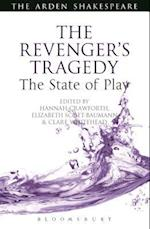 The Revenger's Tragedy: The State of Play (Arden Shakespeare the State of Play)