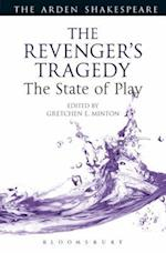 Revenger's Tragedy: The State of Play (Arden Shakespeare the State of Play)