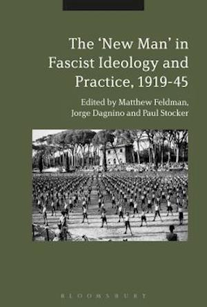Bog, hardback The 'New Man' in Radical Right Ideology and Practice, 1919-45