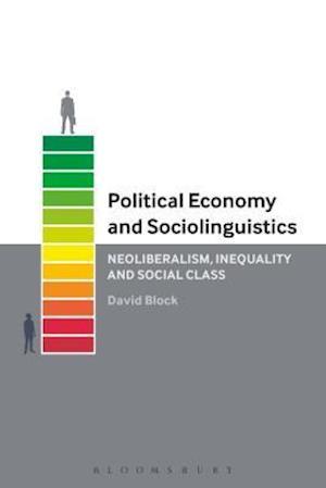 Bog, paperback Political Economy and Sociolinguistics af David Block