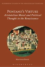 Pontano's Virtues (Bloomsbury Studies in the Aristotelian Tradition)