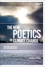 The New Poetics of Climate Change (Environmental Cultures)